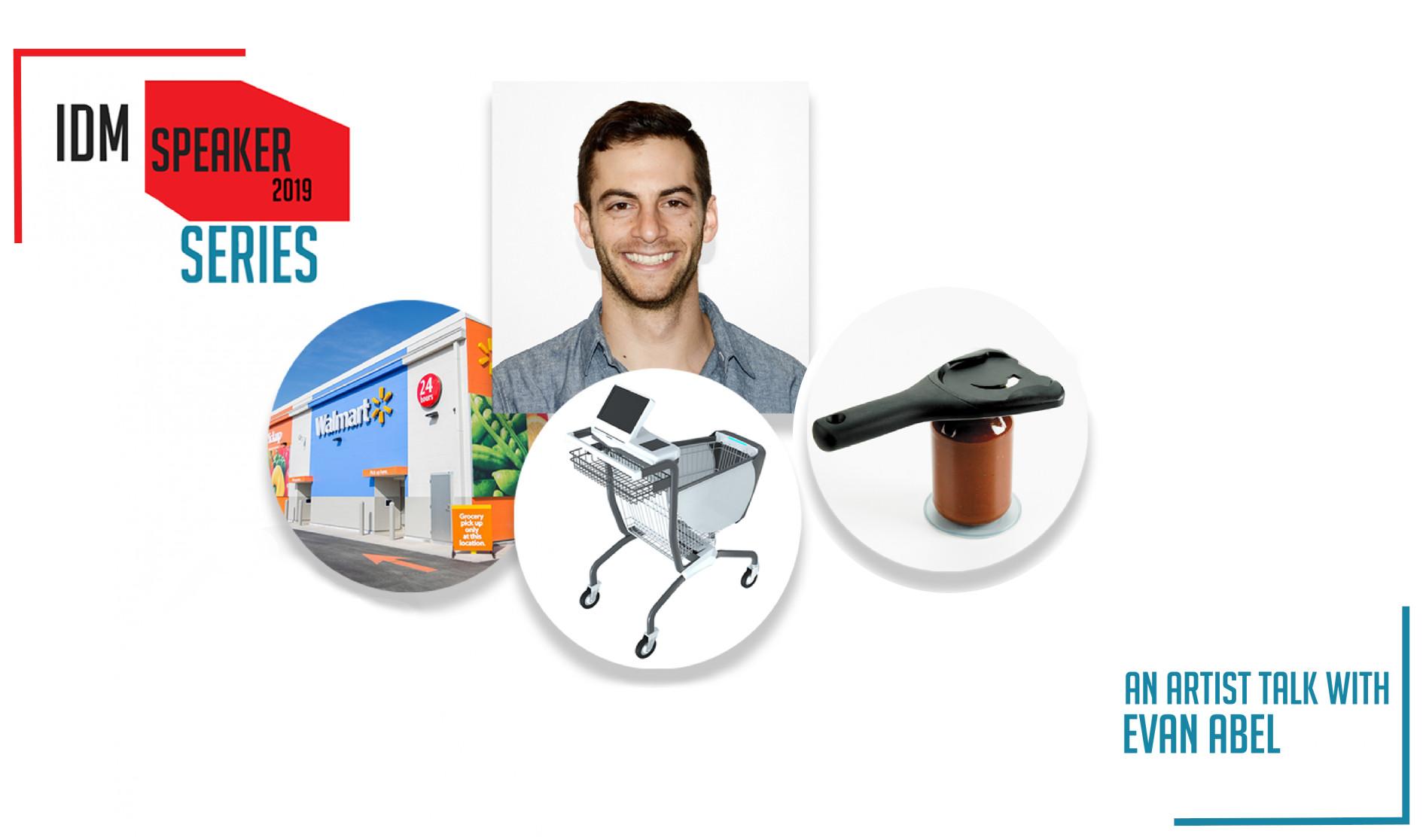 Walmart Innovation Tech Product Manager Evan Abel Speaks @ the IDM Speaker Series