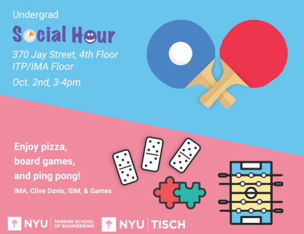 Undergrad Social Hour (IDM, ITP/IMA, Clive Davis)