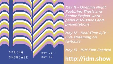 IDM Showcase Spring 2021!!